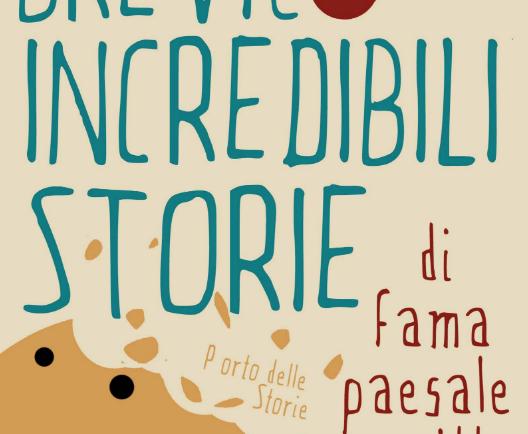 Brevi e incredibili storie di fama paesale scritte di mercoledì